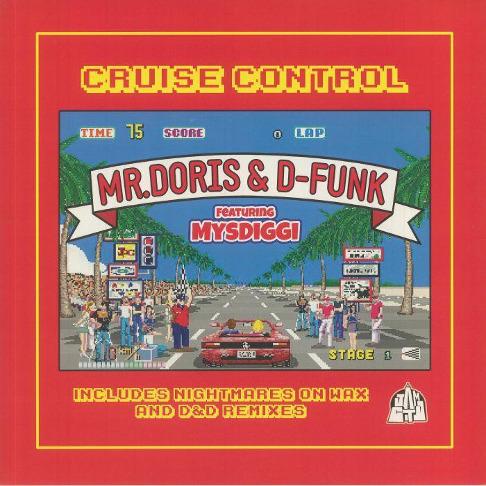 Mr Doris | D Funk | Mysdiggi Cruise Control