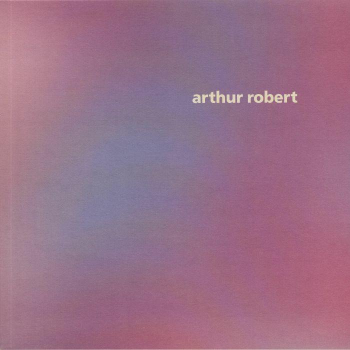 Arthur Robert Arrival Part 1