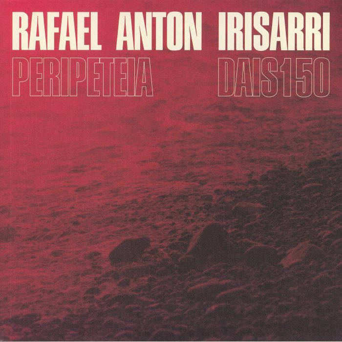 Rafael Anton Irisarri Peripeteia