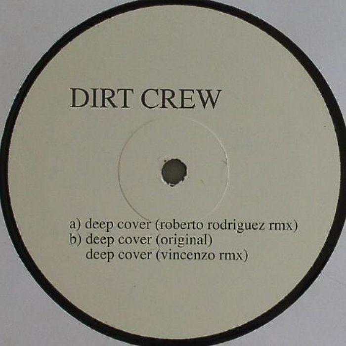 Dirt Crew Deep Cover