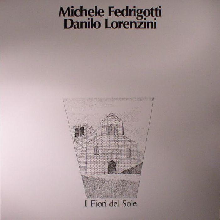 Michele Fedrigotti   Danilo Lorenzini I Fiori Del Sole (reissue)